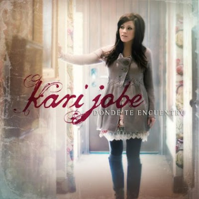 Kari Jobe &#8211; Donde te encuentro 2012