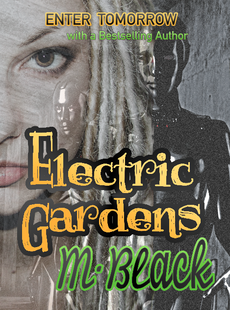 Electric Gardens: Enter a World in Confinement (Stand Alone)