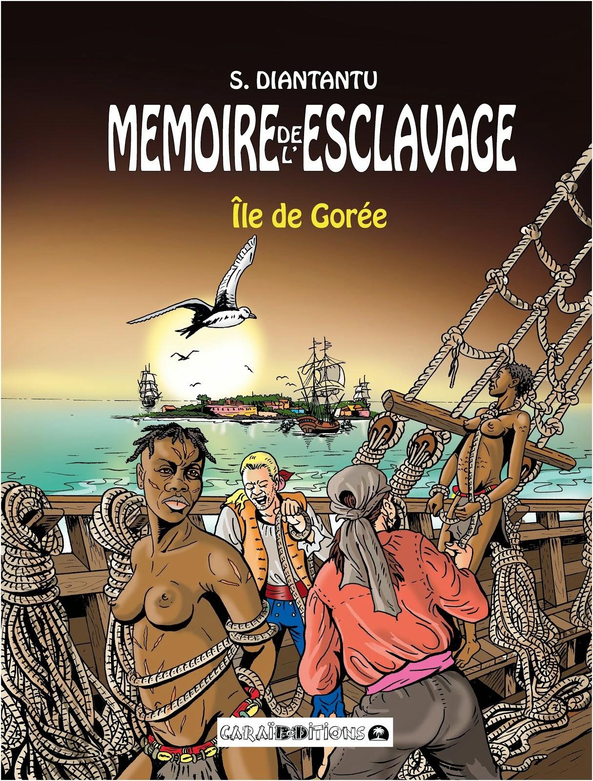MEMOIRE DE L'ESCLAVAGE - TOME 4