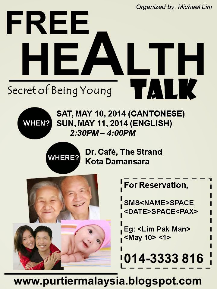 Purtier placenta riway malaysia reversing the aging process invitation health talk event secret of being young 10 11 may 2014 kota damansara stopboris Gallery