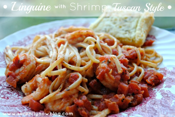 Serenity Now: Linguine with Shrimp, Tuscan Style