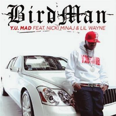 Birdman_Feat_Nicki_Minaj_And_Lil_Wayne-Y.U._Mad-WEB-2011-SPiKE_iNT