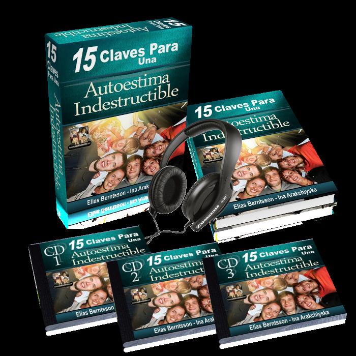15 claves para una autoestima indestructible - elías berntsson