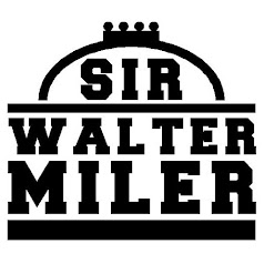 Sir Walter Miler IV is back August 2017!