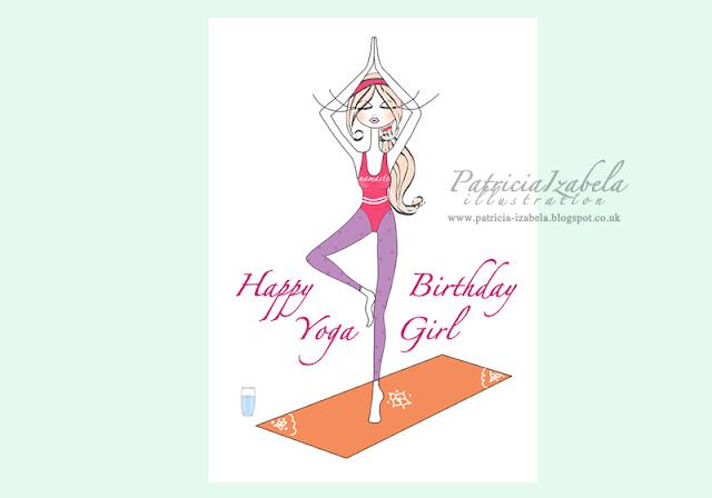 PATRICIA IZABELA Happy Birthday Yoga Girl