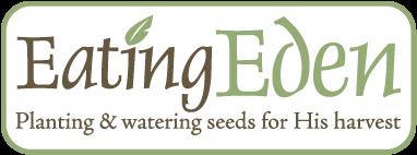 Eating Eden - Our Blog
