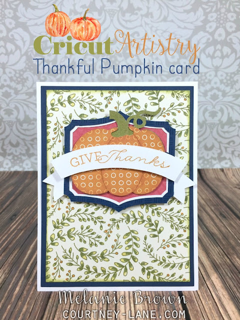 Cricut Artistry Thankful Pumpkin Card
