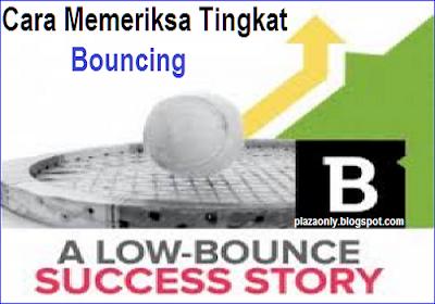 Cara Memeriksa Tingkat Bouncing