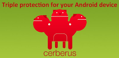 Cerberus Anti-Theft Android App