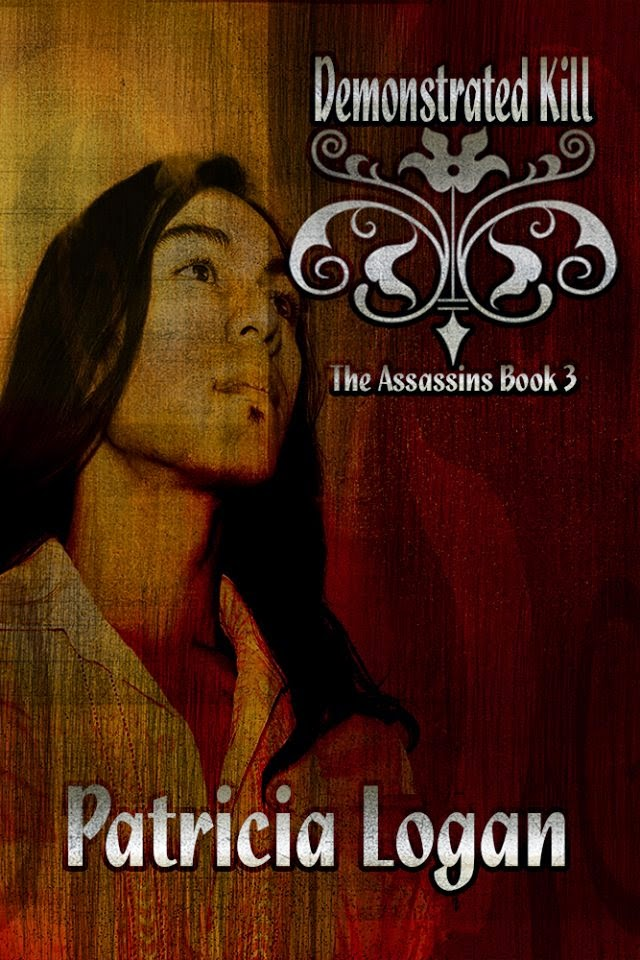 """Demonstrated Kill"" The ""Assassins"" (Book Three)"