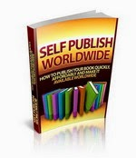 self publish every book you write and sell it worldwide.