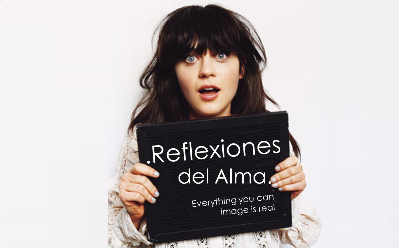 .Reflexiones del Alma.