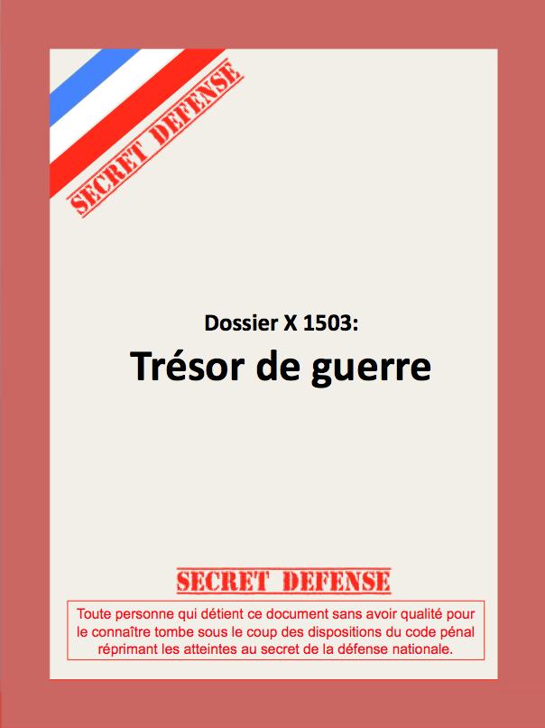 Dossier Trésor de Guerre. Cliquez dessus