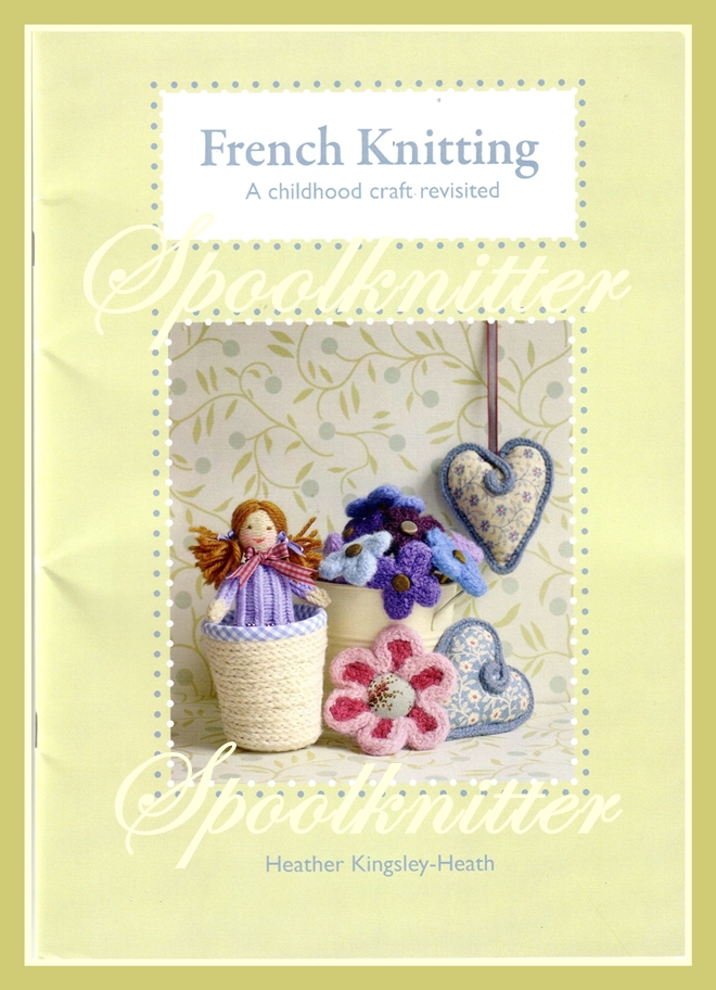 Spool Knitter: New French Knitting Pattern Book 2011