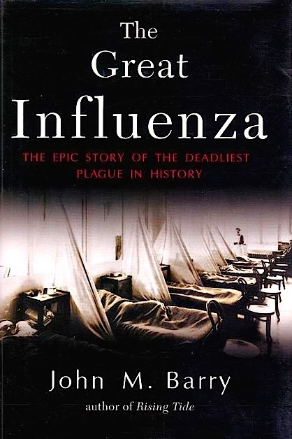 the great influenza by john barry essay John m barry has written a new afterword for this edition that brings us up the great influenza is ultimately a tale the great mississippi flood of 1927.