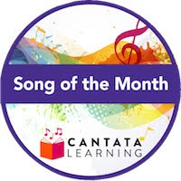 Sign up to receive a FREE Cantata Learning song every month!