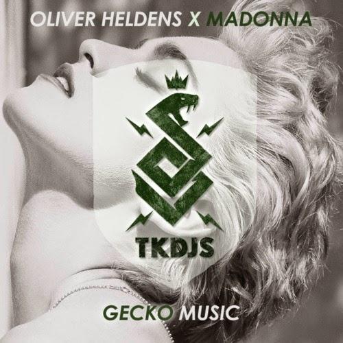 Oliver Heldens X Madonna - Gecko Music TKDJS