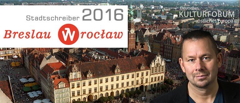 Stadtschreiber Breslau/Wrocław 2016