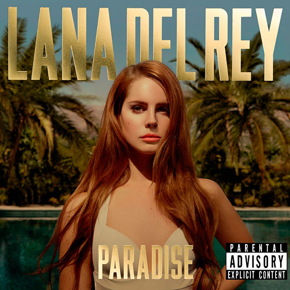 "Lana Del Rey - ""Born To Die Paradise Edition"""