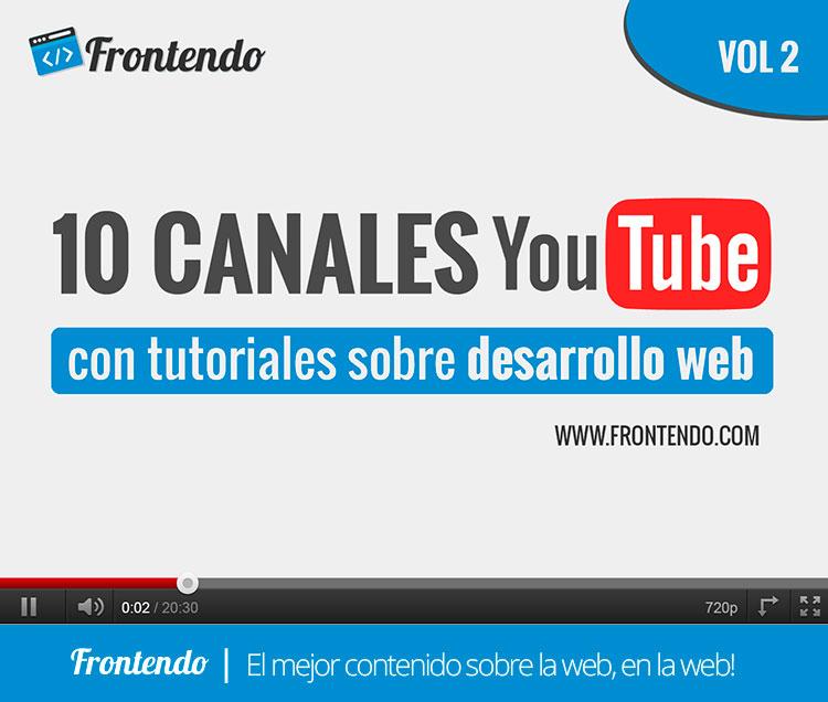 Canales Youtube con Tutoriales Web Volumen 2