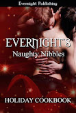 Evernight's Naughty Nibbles Holiday Cookbook