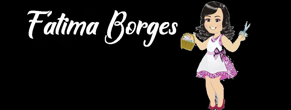 Ateliê da Fátima Borges