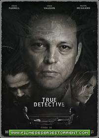 True Detective 2ª Temporada Torrent Legendado (2015)