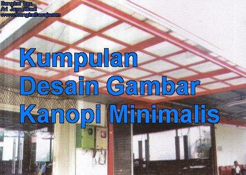 Kumpulan desain gambar kanopi minimalis rumah