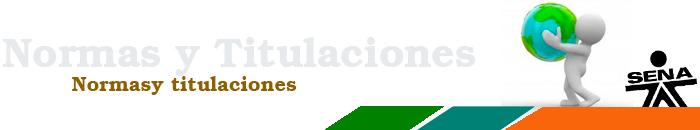 Consulta Normas y Titulaciones