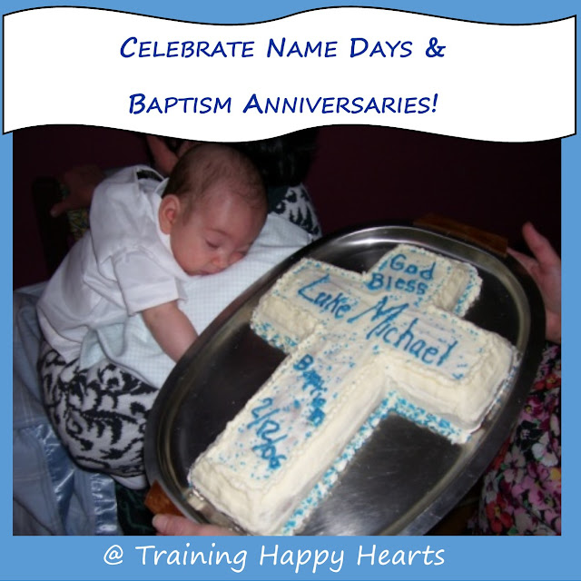 celebrate name days and baptism anniverseries