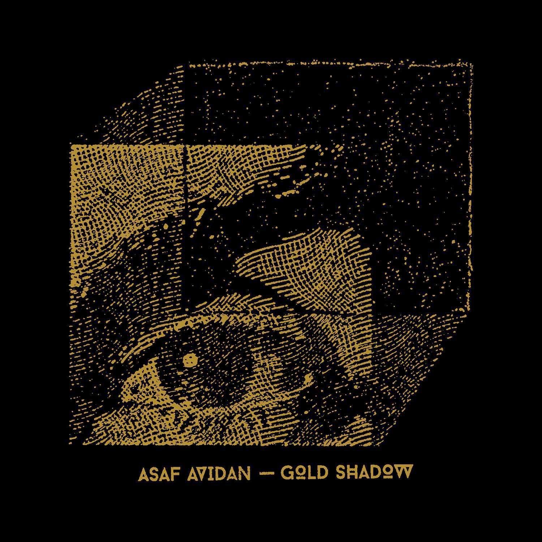 Gold Shadow Asaf Avidan