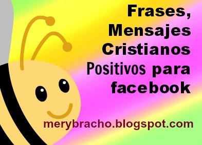 Frases, Mensajes Cristianos Positivos para facebook. Imágenes cristianas gratis redes sociales, muro de amigos, versículos bíblicos, versos Biblia.