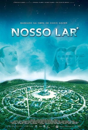 Filme Nosso Lar Blu-Ray Dublado Torrent 1080p / Bluray / Full HD Download