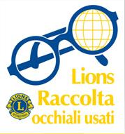Anche il C.R.A. aderisce a questa lodevole iniziativa: la raccolta di OCCHIALI USATI