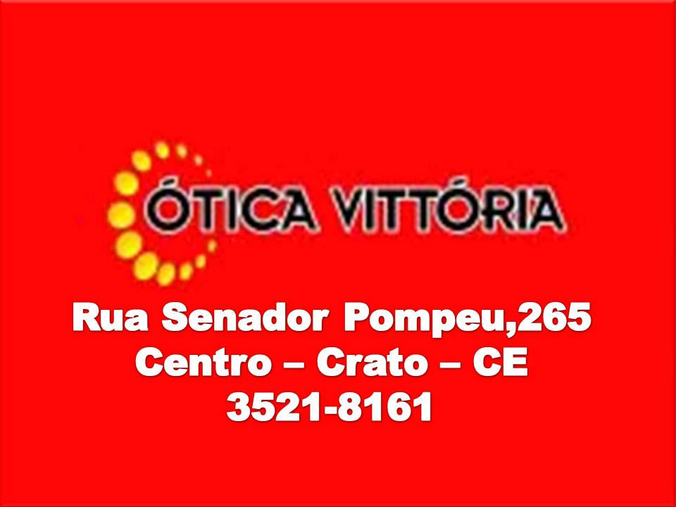 OTICA VITTÓRIA