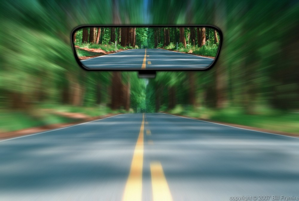 http://4.bp.blogspot.com/-MDX2ggmWh-s/T52QT7Mi07I/AAAAAAAAA5c/eUEWyfwZS3g/s1600/hindsight-rear-view-future-past-road-mirror.jpg