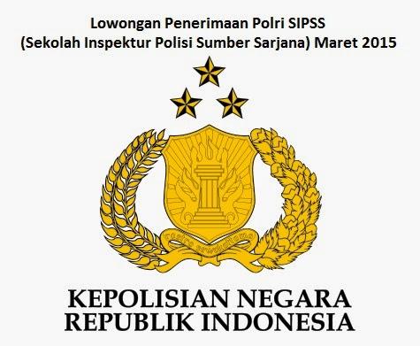 Lowongan Penerimaan Polri SIPSS (Sekolah Inspektur Polisi Sumber Sarjana) Maret 2015