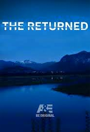 The Returned Season 1 | Eps 01-10 [Complete]