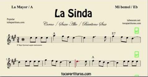 La Sinda Partitura de Flauta, Violín, Saxofón Alto, Trompeta, Viola, Oboe, Clarinete, Saxo Tenor, Soprano Sax, Trombón, Fliscorno, chelo, Fagot, Barítono, Bombardino, Trompa o corno, Tuba...