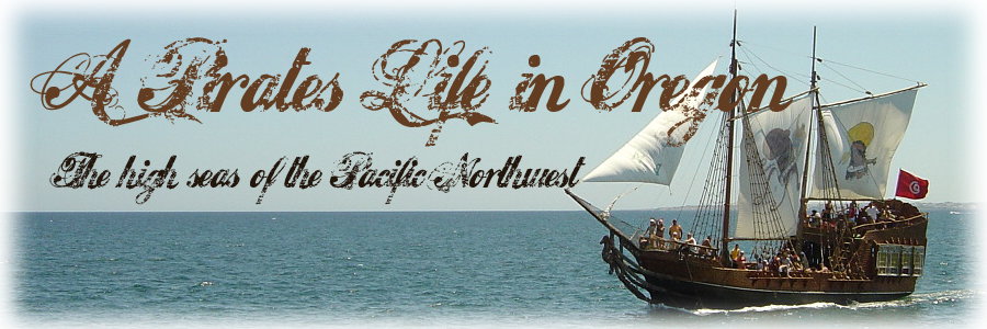 A Pirates Life in Oregon