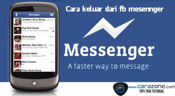 Cara Keluar Dari Facebook Messenger Untuk Ponsel Android