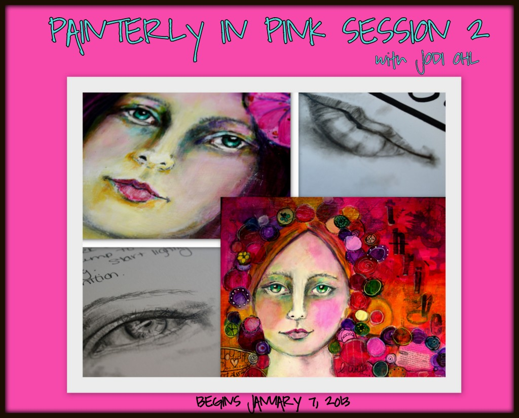 Painterly in Pink Session 2! HURRY only One more week to sign up!