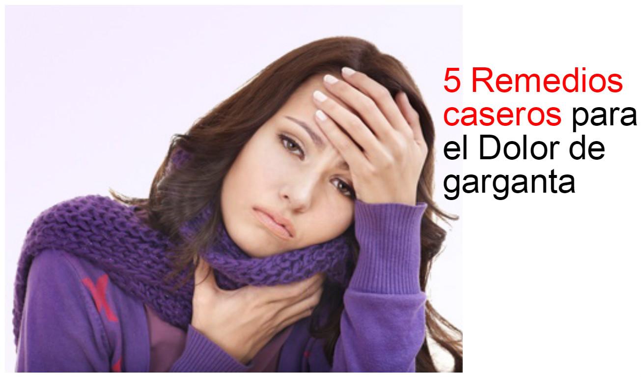 5 remedios caseros para el dolor de garganta belleza y - Garganta reseca remedios ...