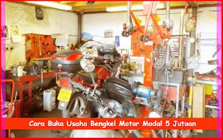 Cara Buka Usaha Bengkel Motor Modal Kecil