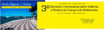 III Seminário Interestadual sobre Violência e Direitos da Criança e do Adolescente - Vitrine da Costa