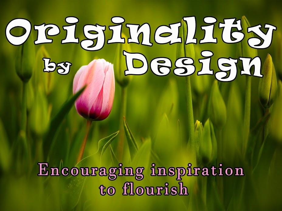 Originality by Design