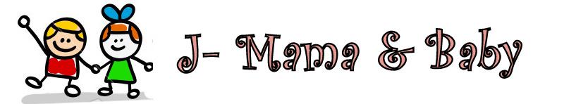 J-MAMA & BABY