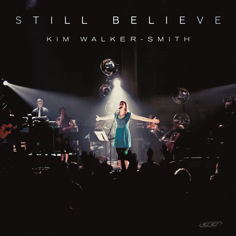 Kim Walker-Smith - Still Believe 2013 English Christian Album Download