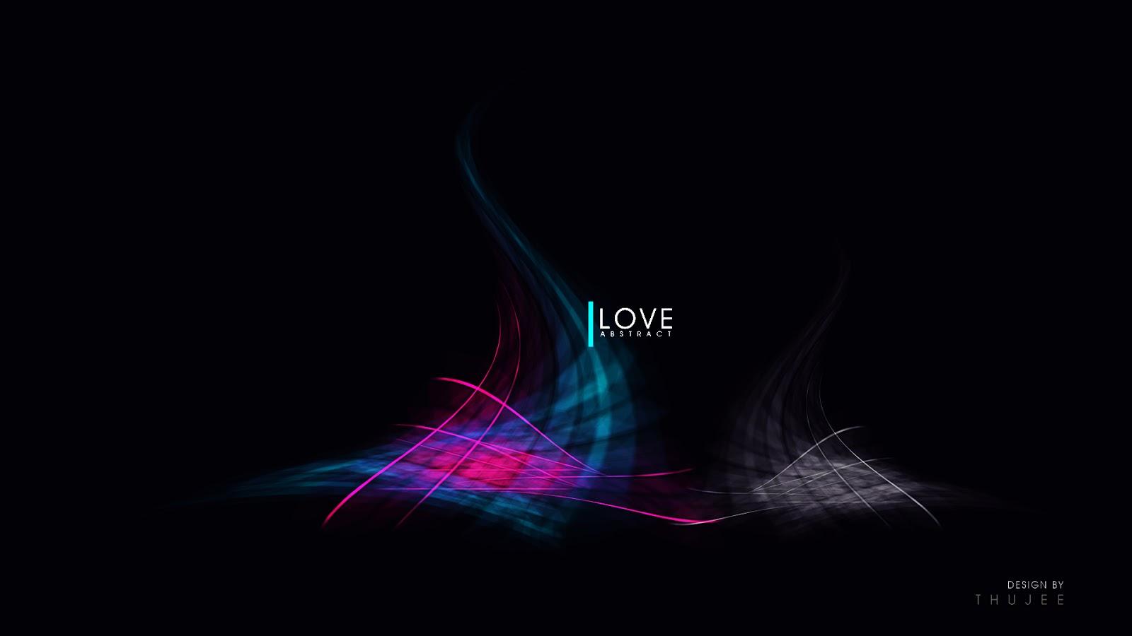 http://4.bp.blogspot.com/-MFzQjSblQBY/UPRrFuSc3wI/AAAAAAAAQ1Q/rsox3F2uH-U/s1600/i-love-abstract-wallpaper.jpg