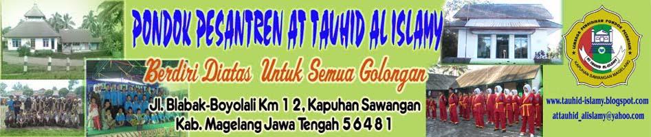 Pondok Pesantren At-Tauhid Al-Islamy